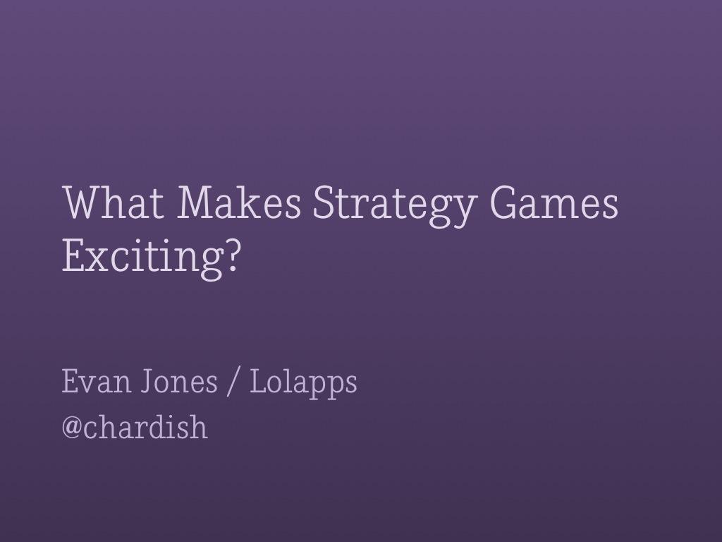 Gamasutra: Evan Jones's Blog - What Makes Strategy Games